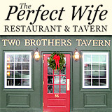 The Perfect Wife / Two Brothers Tavern